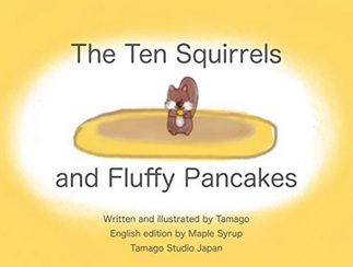 The Ten Squirrels and Fluffy Pancakes